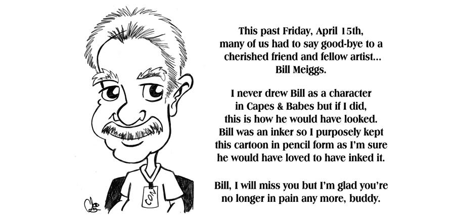 My friend, Bill Meiggs